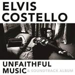 Elvis Costello, Unfaithful Music & Soundtrack Album