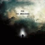 P.O.D., The Awakening