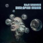 Nitin Sawhney, Dystopian Dream