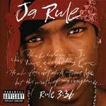 Ja Rule, Rule 3:36