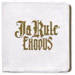 Ja Rule, Exodus