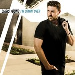 Chris Young, I'm Comin' Over