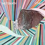MUTEMATH, Vitals