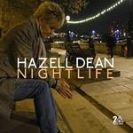 Hazell Dean, Nightlife