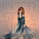 Mylene Farmer, Interstellaires