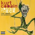 Kurt Cobain, Montage of Heck: The Home Recordings
