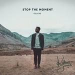 Kelvin Jones, Stop the Moment