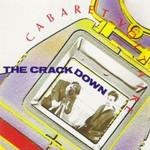 Cabaret Voltaire, The Crackdown