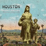 Mark Lanegan, Houston: Publishing Demos 2002