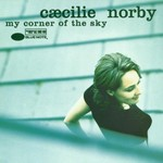 Caecilie Norby, My Corner of the Sky
