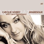 Caecilie Norby, Arabesque