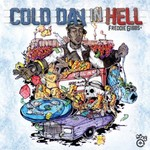 Freddie Gibbs, Cold Day In Hell