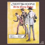Mott the Hoople, All the Young Dudes