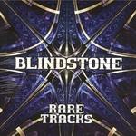 Blindstone, Rare Tracks