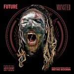 Future, Monster