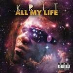 Big K.R.I.T., All My Life