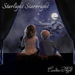 Candice Night, Starlight Starbright