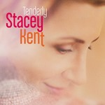Stacey Kent, Tenderly