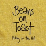 Beans on Toast, Rolling Up the Hill