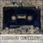 Dashboard Confessional, A Mark, A Mission, A Brand, A Scar