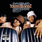 YoungBloodZ, Drankin' Patnaz
