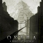 Okera, A Beautiful Dystopia