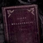Pryti, Tales of a Melancholic