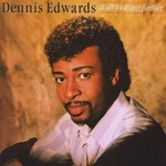 Dennis Edwards, Don't Look Any Further
