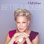 Bette Midler, A Gift Of Love