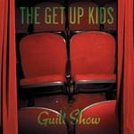 The Get Up Kids, Guilt Show