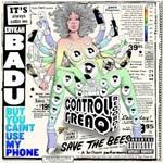 Erykah Badu, But You Caint Use My Phone