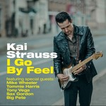 Kai Strauss, I Go By Feel
