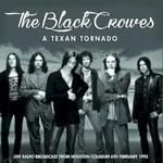 The Black Crowes, A Texan Tornado