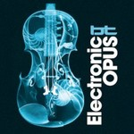 BT, Electronic Opus