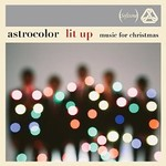 Astrocolor, Lit Up - Music for Christmas