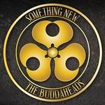 The Buddaheads, Something New