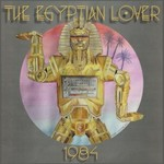 The Egyptian Lover, 1984