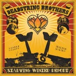Deadstring Brothers, Starving Winter Report