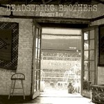 Deadstring Brothers, Cannery Row