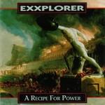Exxplorer, A Recipe For Power