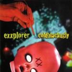 Exxplorer, Coldblackugly