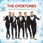The Overtones, Good Ol' Fashioned Christmas