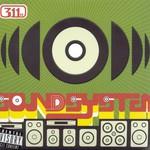 311, Soundsystem