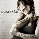 Amanda Shires, Carrying Lightning