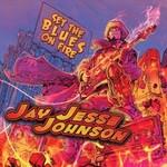Jay Jesse Johnson, Set The Blues On Fire