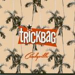 Trickbag, Candyville
