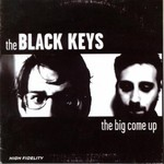 The Black Keys, The Big Come Up mp3