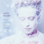 Kate Rusby, The Frost Is All Over