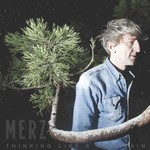 Merz, Thinking Like A Mountain mp3