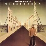 Rupert Holmes, Widescreen